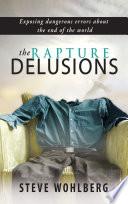 The Rapture Delusions Book PDF