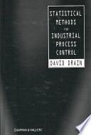 Statistical Methods for Industrial Process Control