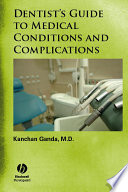 """Dentist's Guide to Medical Conditions and Complications"" by Kanchan Ganda"