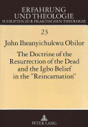 The Doctrine of the Resurrection of the Dead and the Igbo Belief in the  reincarnation  Book