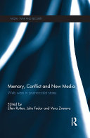 Memory  Conflict and New Media