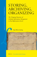 Storing, Archiving, Organizing: The Changing Dynamics of ...