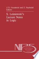 S. Leśniewski's Lecture Notes in Logic