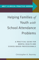 Helping Families of Youth with School Attendance Problems