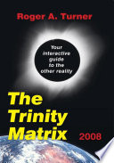 The Trinity Matrix 2008
