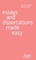 Essays and Dissertations Made Easy  Flash