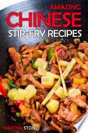 Amazing Chinese Stir Fry Recipes