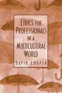 Ethics for Professionals in a Multicultural World Book