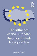 The Influence of the European Union on Turkish Foreign Policy Pdf/ePub eBook