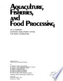 Aquaculture  Fisheries  and Food Processing as a Combined Economic Development Option for Indian Communities