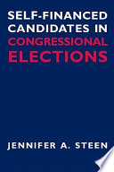 Self Financed Candidates in Congressional Elections
