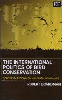 The International Politics of Bird Conservation