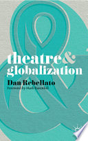 Theatre and Globalization Book