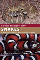 Guide and Reference to the Snakes of Western North America  north of Mexico  and Hawaii