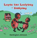 Layla the Ladybug - Bullying Pdf/ePub eBook