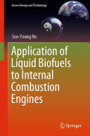 Application of Liquid Biofuels to Internal Combustion Engines Pdf/ePub eBook