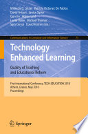 Technology Enhanced Learning: Quality of Teaching and Educational Reform