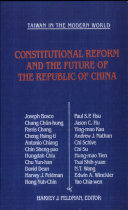 Constitutional Reform and the Future of the Republic of China