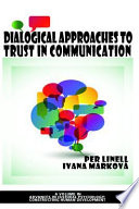 Dialogical Approaches to Trust in Communication