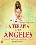 La terapia de los angeles / Angel's Therapy
