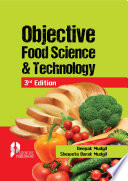 """Objective Food Science & Technology, 3rd Ed."" by Deepak Mudgil, Sheweta Barak Mudgil"