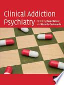 Clinical Addiction Psychiatry