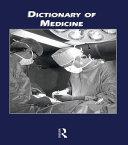Dictionary of Medicine