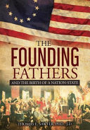 Founding Fathers And The Birth Of A Nation State