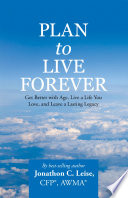 Plan to Live Forever