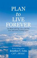 Plan to Live Forever [Pdf/ePub] eBook