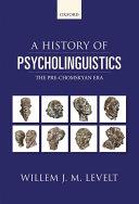A History of Psycholinguistics Pdf/ePub eBook