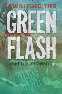 Awaiting the Green Flash ebook