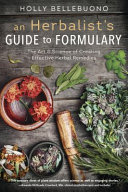 An Herbalist's Guide to Formulary Pdf/ePub eBook