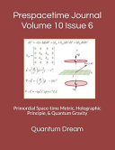 Prespacetime Journal Volume 10 Issue 6