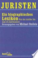 Juristen  : ein biographisches Lexikon : von der Antike bis zum 20. Jahrhundert