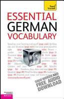 Essential German Vocabulary: A Teach Yourself Guide