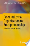 From Industrial Organization to Entrepreneurship