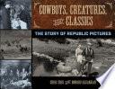Cowboys  Creatures  and Classics
