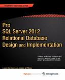 Pro SQL Server 2012 Relational Database Design and Implementation Book
