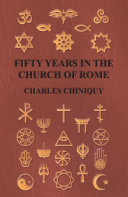 Fifty Years In The Church Of Rome [Pdf/ePub] eBook