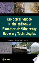 Biological Sludge Minimization And Biomaterials Bioenergy Recovery Technologies Book PDF