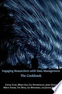 Engaging Researchers with Data Management  The Cookbook