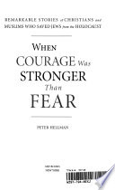 When Courage was Stronger Than Fear