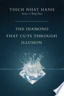 The Diamond That Cuts Through Illusion Book