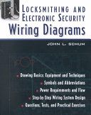 Locksmithing and Electronic Security Wiring Diagrams Book