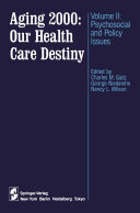 Aging 2000  Our Health Care Destiny