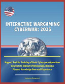 Interactive Wargaming Cyberwar