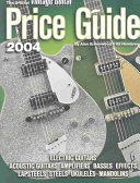 The Official Vintage Guitar Magazine Price Guide 2004