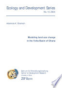 Modeling Land Use Change In The Volta Basin Of Ghana Book PDF