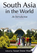 South Asia in the World  An Introduction